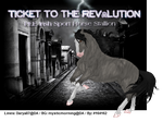 Ticket To The  Revolution by PoisonBlade2000