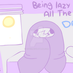Being Lazy by Diives