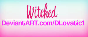 Witched Font by DLovatic1