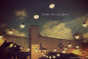 Under the city lights. by hopefortommorow