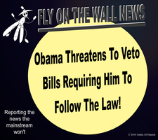 Obama Threatens Veto of Bills Against Him! by IAmTheUnison