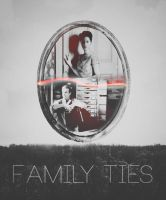 Family Ties by dreameater1988