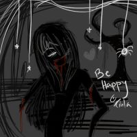 Be happy, even in death by Kinla