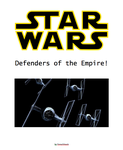 Star Wars - Defenders of the Empire by FrenchSnack