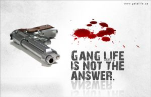 Gang Life Is Not The Answer by umert