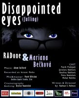 Disappointed eyes / Poster / music video by R1Design