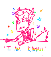 I AM KAWAII by Eitriarch