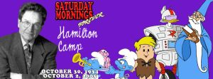 SATURDAY MORNINGS FOREVER REMEMBERS: HAMILTON CAMP by WOLVERINE25TH