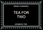 BAM 32 - Tea For Two by tyke44060