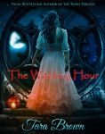 Book cover - The Witching Hour by Tara Brown by CathleenTarawhiti