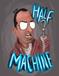Half Machine by psduba