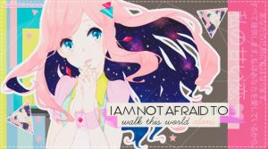 Outcome: I AM NOT AFRAID~ by Utsutsu-chi