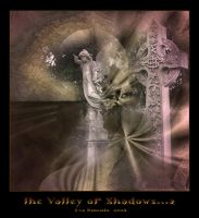 The Valley of Shadows...2 by Xantipa2-2D3DPhotoM