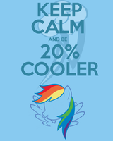 Keep Calm and Be 20% Cooler by thegoldfox21