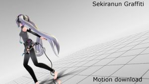 Sekiranun Graffiti Motion download by Reon046