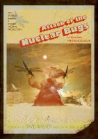 Attack of the Nuclear Bugs by dridgett
