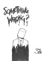 Something Wrong? by MoS93