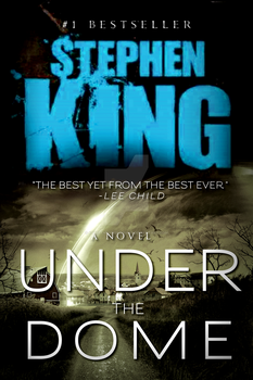Stephen King's Under the Dome *FANMADE COVER* by 4thElementGraphics