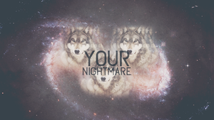 Your nightmare - wallpaper. by Thunex