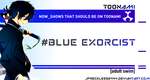 Blue Exorcist Should Be On Toonami by JPReckless2444