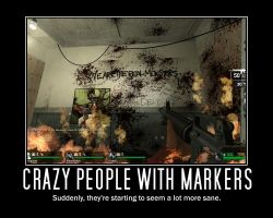 L4D Motivational Poster by DarkeAlchemist
