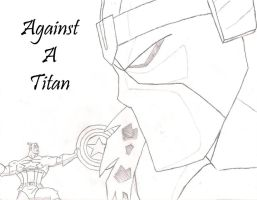 Against A Titan - Captain America by NerdCarny