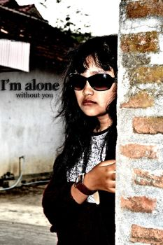 i'm alone without you by HilmaAyuKhansa
