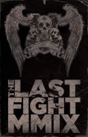 The Last Fight Poster series 1 by simonh4