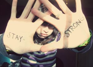 Stay Strong. by FreeTheSanity