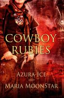 Cover art: Cowboy Rubies by annecain