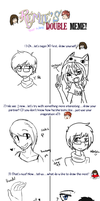 doubleeeeeee meme thingy with le moffin XDDD by WaffIo