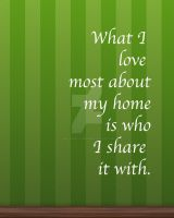 I Love My Home by one-happy-camper
