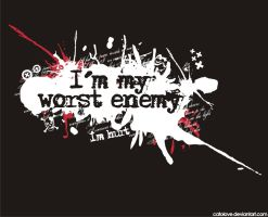 I'm My Worst Enemy by catolove