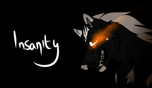 Insanity by Z-A-D-Y