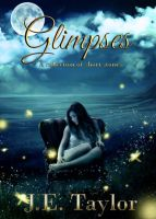 Book cover - Glimpses by J.E. Taylor by CathleenTarawhiti