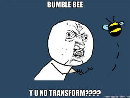 Y U NO: bumble bee by lulzypop