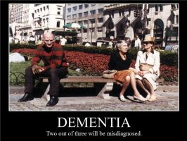 Dementia Demotivational Poster by scarehuman