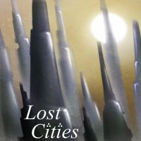 Lost Cities by akurion
