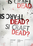Is Craft Dead 2 by Twisted-Illusions-86