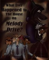 What Ever Happened To The House On Melody Drive? by mimmime