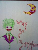 """""""Why So Serious?"""" by MidnightAmane"""