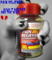 Pills Cant Take Away The Pain by UrDeadlyDesire
