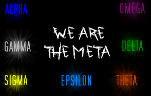 We Are The Meta by DarkLord2017