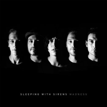 Sleeping With Sirens - Madness (D.E) itunes by SaviourHaunted