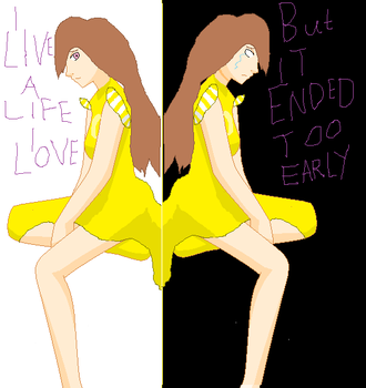 I live a life I love but it ended too early by UnseenwolfMC