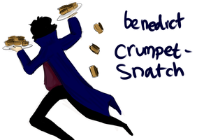 Benedict Crumpetsnatch by Fanpocolyptic