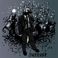 I am Everruler by Everruler