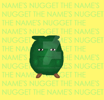 The Name's Nugget by ARTISTFUNtomlinson