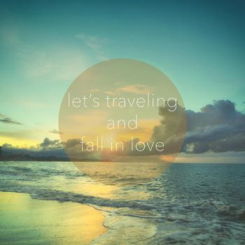 let's traveling and fall in love by dennyusuf