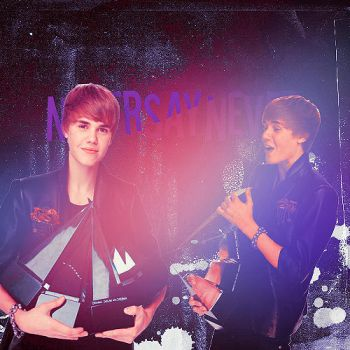 NEVER SAY NEVER by Everytimeyousmile